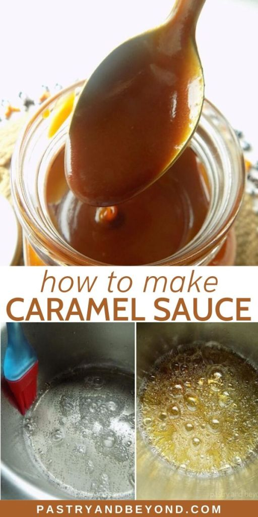 Pin of how to make caramel sauce with wet method.