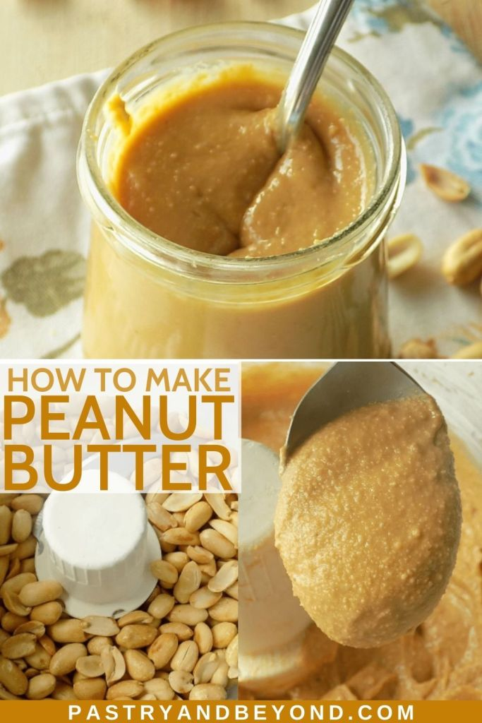 Collage of homemade peanut butter and steps of making it.