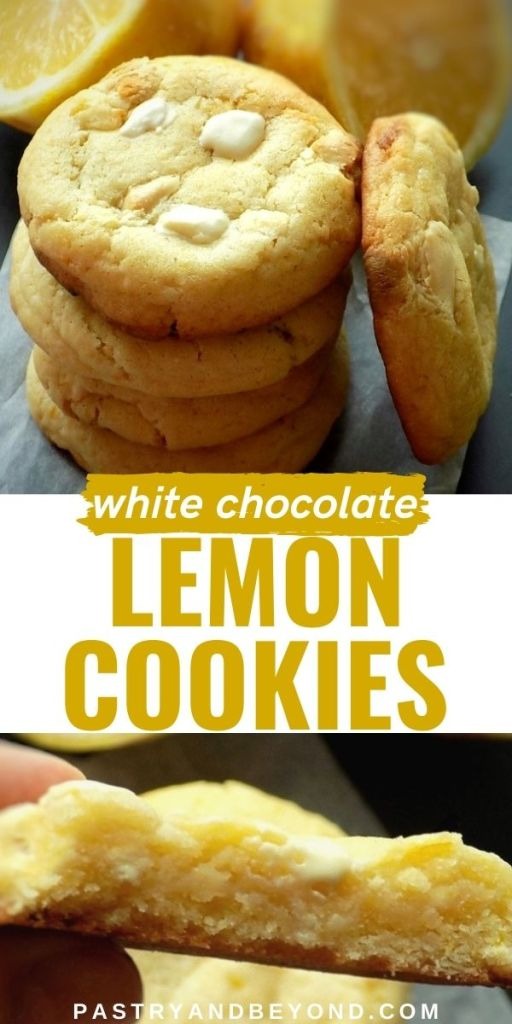 Stacked lemon white chocolate cookies and half of the cookie with text overlay.