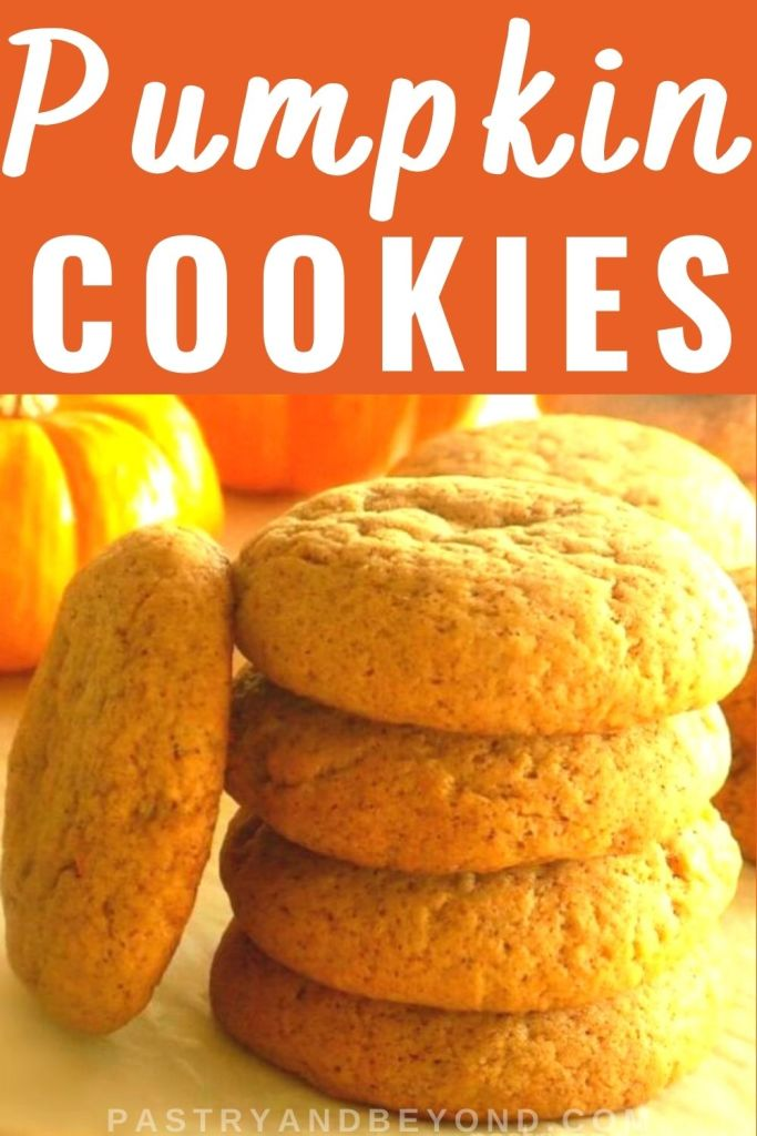 Stacked pumpkin cookies with text overlay.