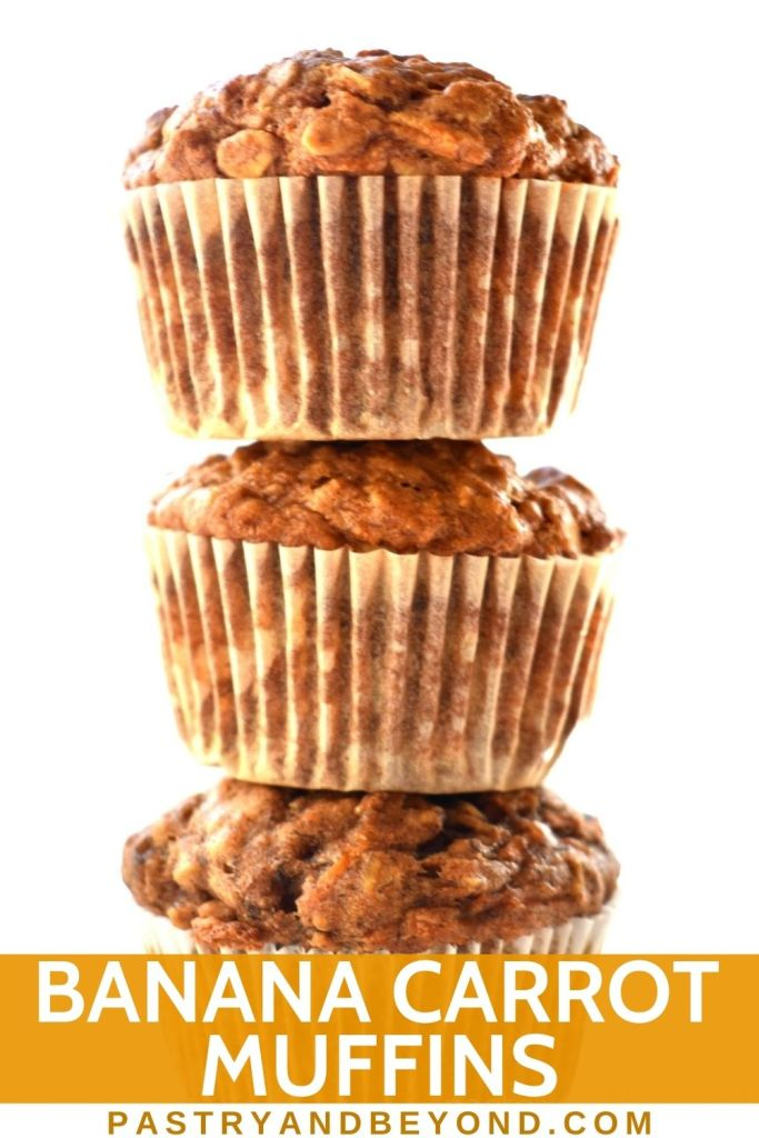 Stacked banana carrot muffins with text overlay.