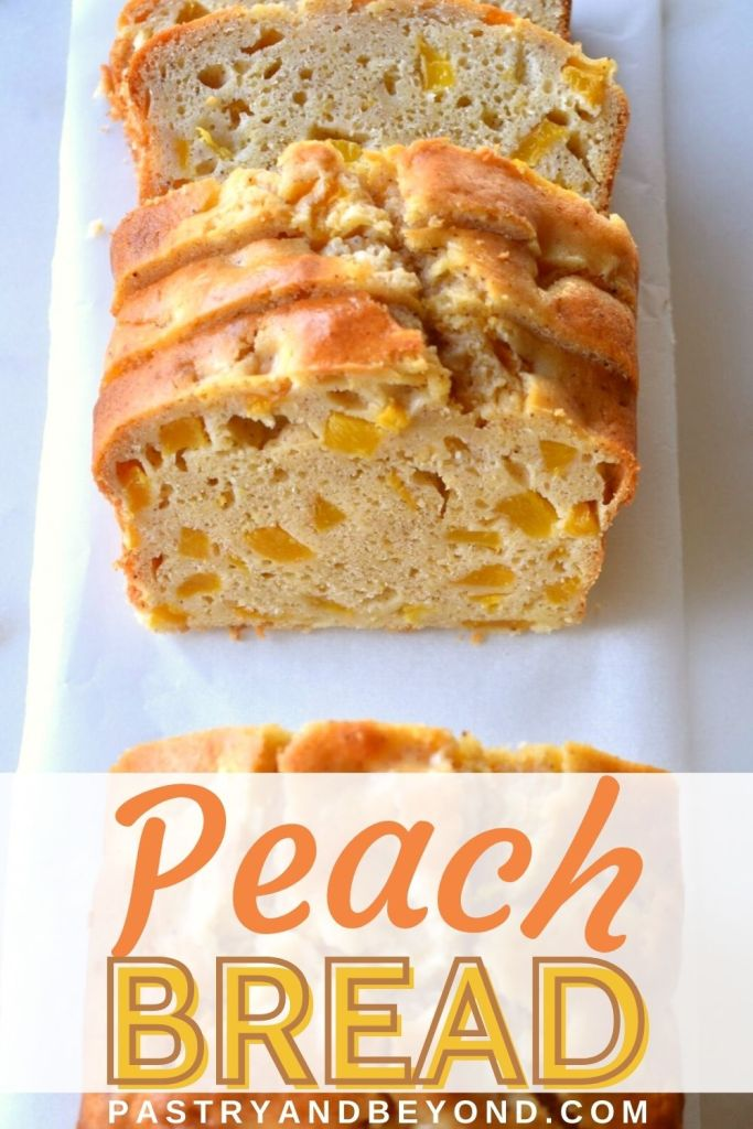 Slices of peach bread with text overlay.