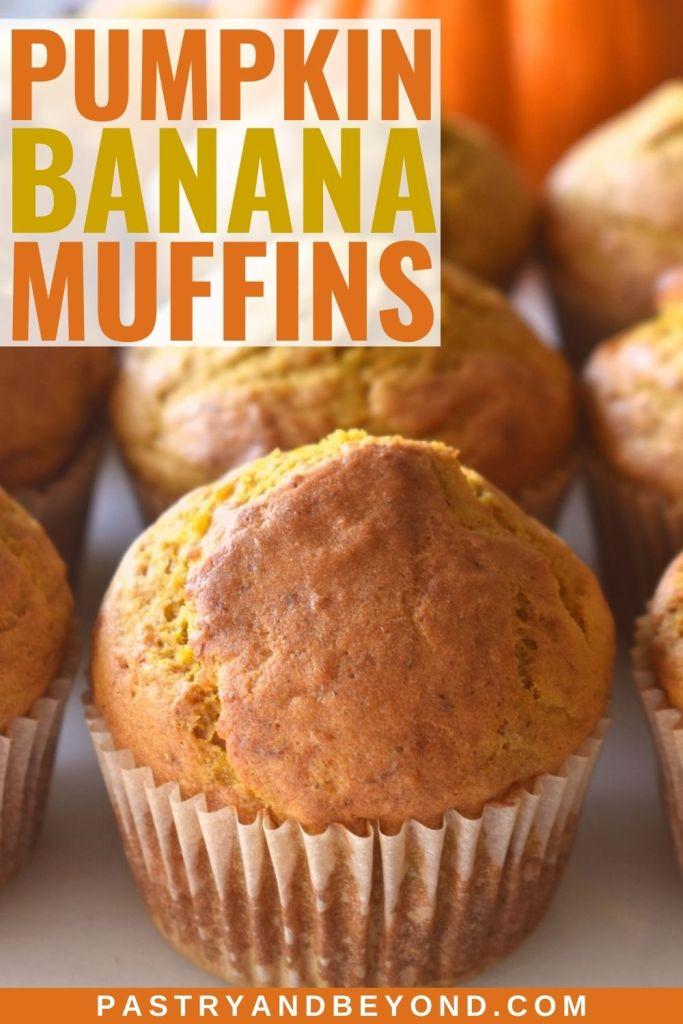 Pumpkin banana muffins with text overlay.