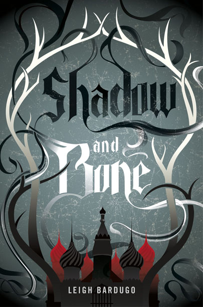 Book cover for Shadow and Bone