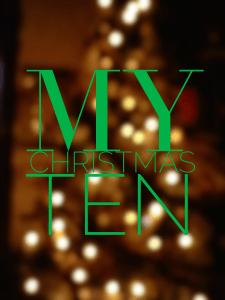 My Christmas Top 10