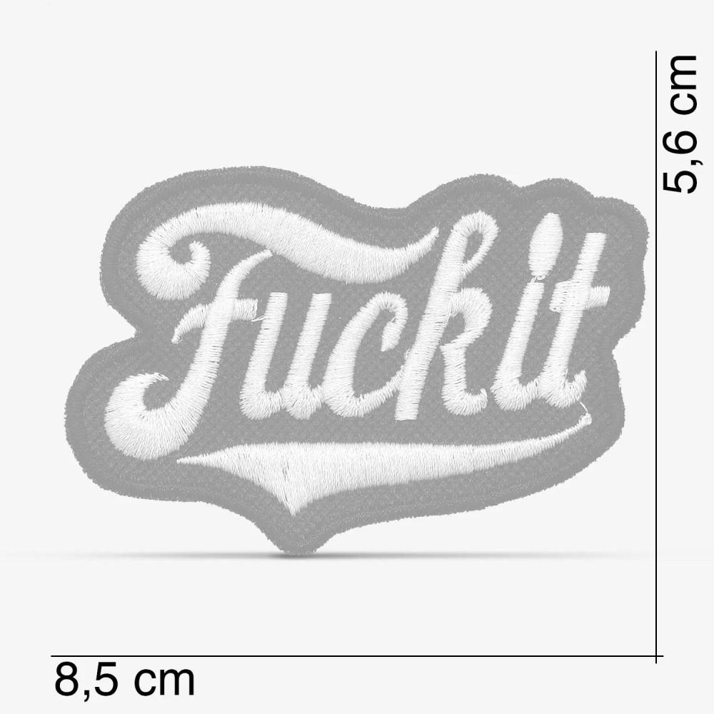 """Patch Bordado """"Fuck it"""", com termocolante 8,5x5,6cm da PATCH GANG"""
