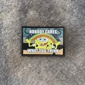 LIMITED EDITION:    Nobody Cares What You Think