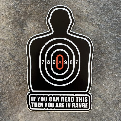 You are in range Vinyl Decal