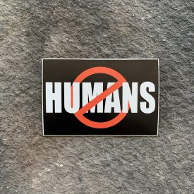 No Humans Vinyl Decal