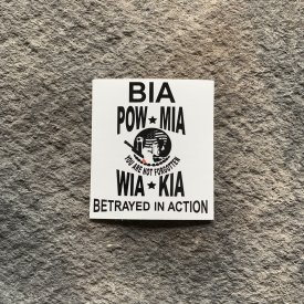 BIA/POW/MIA/WIA/KIA never forget  Vinyl Decal