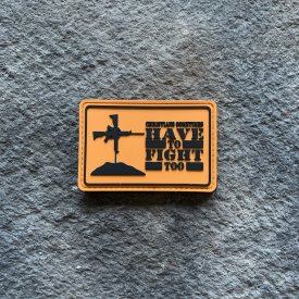Christians Sometimes Have to Fight Too PVC Patch