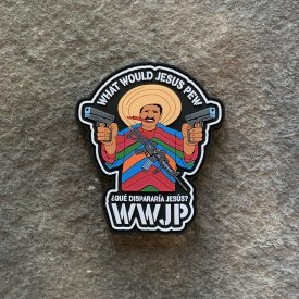 WWJP:  What would Jesus Pew, Mexican Style PVC Patch