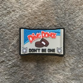 Dont be a Ding Dong PVC patch