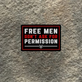 Free Men Don't Ask for Permission Vinyl Decal