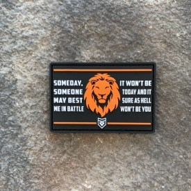 Someday Someone May Best Me Lion PVC  Patch