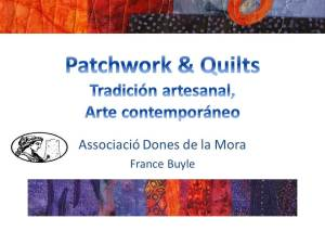 patchwok y quilts, tradicional y contemporáneo