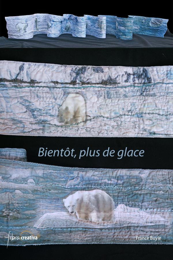 art quilt La Ligne Blanche Quilt en Sud Bientôt plus de glace, France Buyle 2013