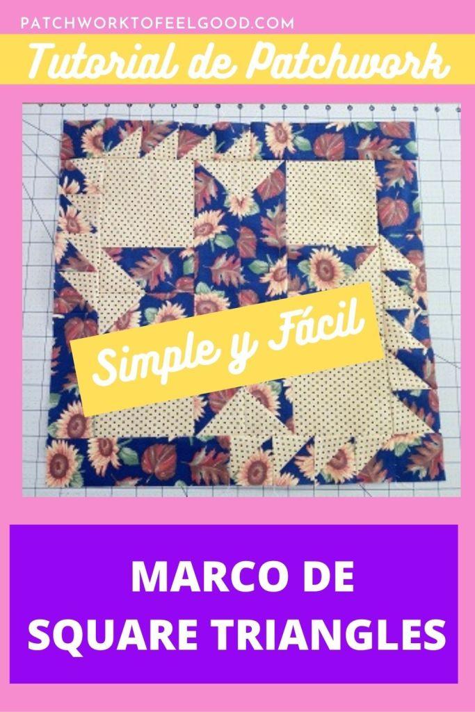 Marco de Patchwork con Square Triangles