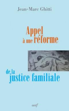 Appel à une réforme de la justice familiale
