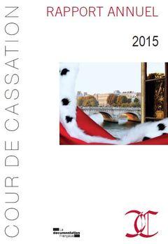 Cour de Cassation. Rapport annuel 2015