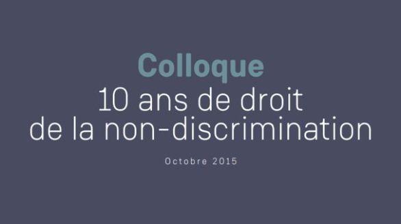 Dix ans de Droit de la non-discrimination