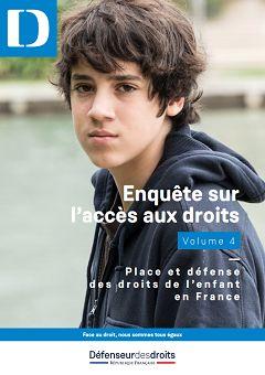 Enquête sur l'accès aux droits. Place et défense des droits de l'enfant en France