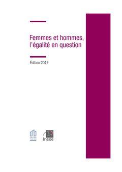Femmes et hommes, l'égalité en question, Paris, INSEE, collection « Références », 7 mars 2017