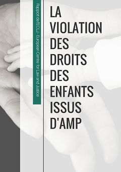 La violation des droits des enfants issus d'AMP