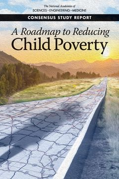 A Roadmap to Reducing Child Poverty