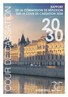 Rapport de la Commission de réflexion sur la Cour de cassation 2030