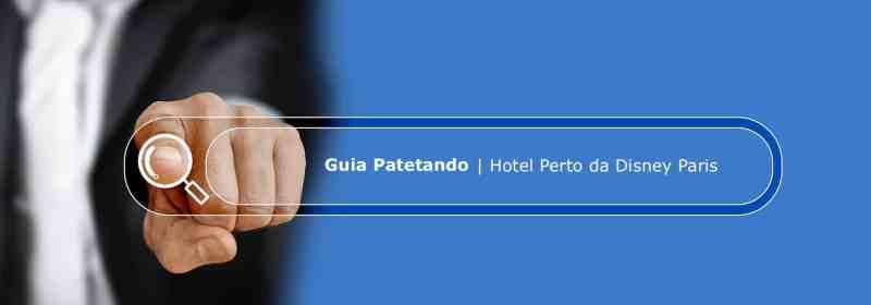Imagem ilustrando o Guia Patetando de Hotéis - Hotel Perto da Disney Paris
