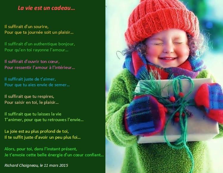 la vie est un cadeau