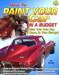 Pat Ganahl's How to Paint Your Car