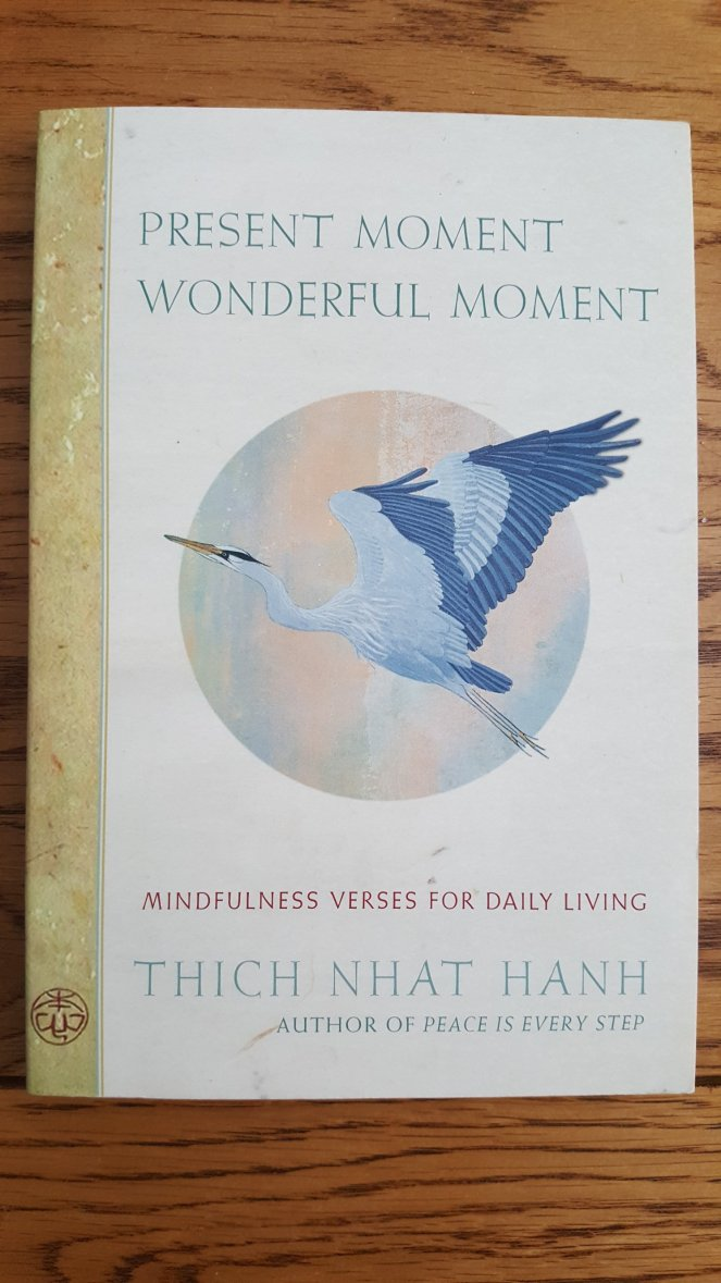 Present Moment, Wonderful Moment by Thich Nhat Hanh
