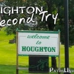 A Second Try in Houghton