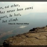 Monday Travel Quote:  Soar and Climb