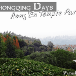 The Chongqing Days:  Hong'en Temple Park