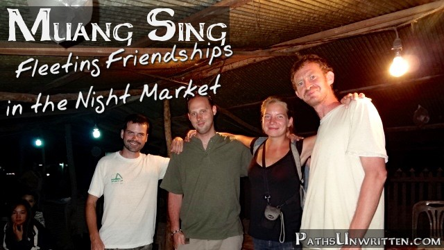 Muang Sing:  Fleeting Friendships in the Night Market