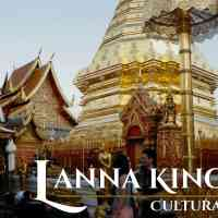 Cultural Profile: Lanna Kingdom, Heirs of Northern Thailand