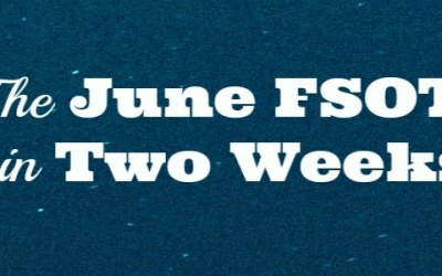 The June  FSOT Is In Two Weeks!