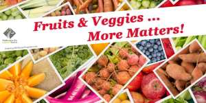 September Wellness: Fruits & Veggies: More Matters!