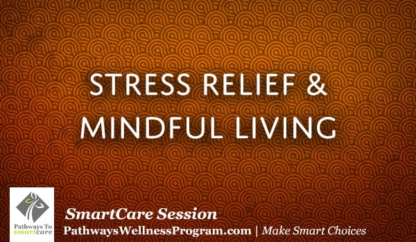 Stress Release Through Mindful Living