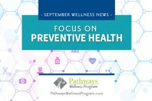 September Wellness: Focus on Preventive Health