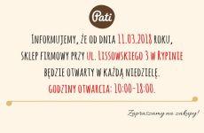 Informujemy, że od dnia 11.03.2018 roku, sklep firmowy przy ul. Lissowskiego 3 w Rypinie będzie otwarty także w niedzielę godziny otwarcia- 9-00-18-00. (1)8500