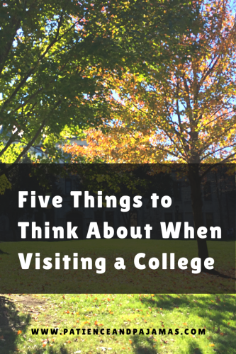 Five Things I Keep in Mind for College Visits