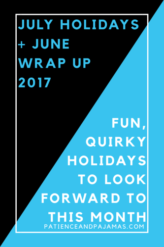 July Holidays and June Wrap Up