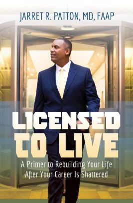 License to Live by Jarret Patton MD