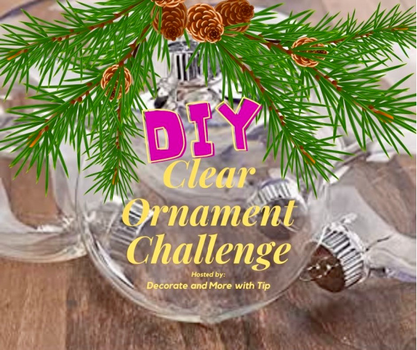 December DIY Clear Ornament Challenge