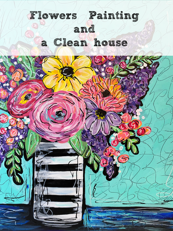 Flowers, painting, and a clean house