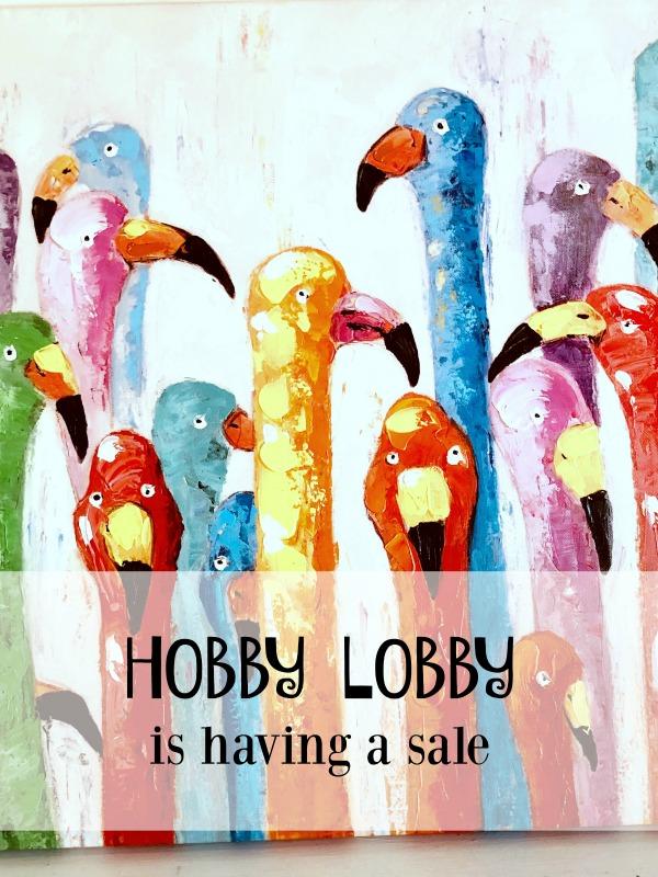 Hobby Lobby Is Having A Sale